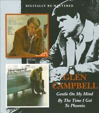 Gentle on My Mind/By the Time I Get to Phoenix by Glen Campbell (CD,...