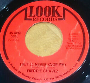 "FREDDIE CHAVEZ ""THEY'LL NEVER KNOW WHY"" 7"" 45rmp 1977 2nd, EX! NORTHERN SOUL"