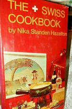 TheSwiss Cook Book by Nika Standen Hazelton Ist Edition 1967 Handcover W/ Dust J