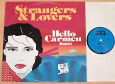 "STRANGERS & LOVERS - Hello Carmen  (POOL 1986 / 12""-MAXI / vg++/m-)"