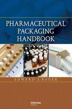Pharmaceutical Packaging Handbook by Bauer, Edward