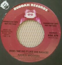 Addrisi Brothers – Does She Do It Like She Dances ~ Promo (VG+)