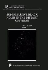 Astrophysics and Space Science Library: Supermassive Black Holes in the...