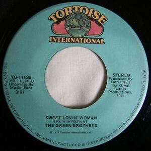THE GREEN BROTHERS: Sweet Lovin Woman (Tortoise)  Superb 1977 midtempo Detroit