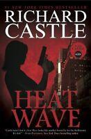 Heat Wave (Nikki Heat Series, Book One),Richard Castle