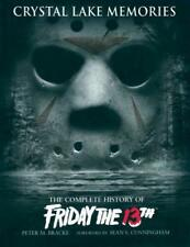 "Crystal Lake Memories: The Complete History Of "" Friday 13th "" von PETER m.Bh"