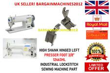 "HIGH SHANK HINGED LEFT PRESSER FOOT 3/8"" 12463HL INDUSTRIAL SEWING MACHINE PART"