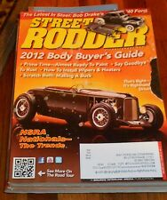 STREET RODDER Jan 2012- 2012 Body Buyer's Guide- Painting; Goodbye to rust;