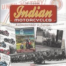 Eschenbacher: Indian Motorcycles (Motorräder/US Motorrad-Oldtimer/Bildband/Buch)