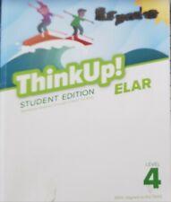 Think Up! ELAR Student Edition LEVEL 4 MENTORING MINDS