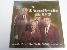 The Old Fashioned Revival Hour Quartet - Just A Little Talk With Jesus - LP