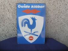 PLAQUE EMAILLE ANCIENNE GUIDE KLEBER 1981