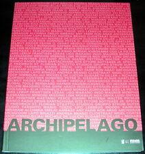 Gianni Pettena Archipelago Architettura sperimentale 1959 1999 Gli Ori 1999