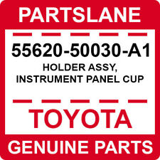 55620-50030-A1 Toyota OEM Genuine HOLDER ASSY, INSTRUMENT PANEL CUP