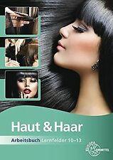 Haut & Haar Arbeitsbuch Lernfelder 10-13 von Wieman... | Buch | Zustand sehr gut