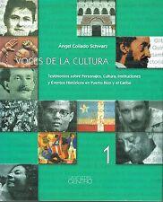 Angel Collado Schwarz Voces De La Cultura 1 Puerto Rico Testimonios New HC 2005