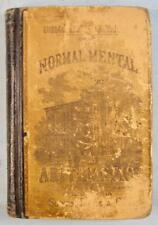 The Normal Mental Arithmetic Antique Math Book Edward Brooks Circa 1869 Sower O
