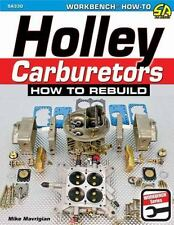 Holley Carburetors~How to Rebuild Book ~ step-by-step ~ scta ~ NEW!