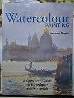 Watercolour Painting: A Complete Guide to Techniques and Materials, Jean-Louis M