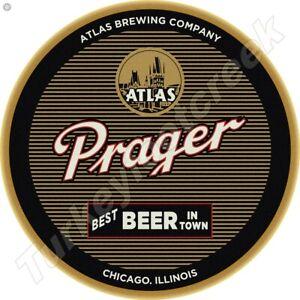"""PRAGER BEER 11.75"""" ROUND METAL SIGN"""