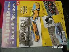 * Fascicule Alpine & Renault Sportives n°34 Alpine A 610 Nusbaumer Cevennes 1969