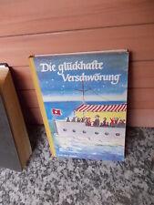 Die glückhafte Verschwörung, von Hans Rudolf Balmer