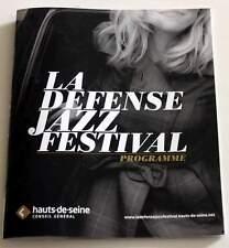 Program / Programme LA DEFENSE JAZZ FESTIVAL (Paris) 2013 - EXC Not a Ticket