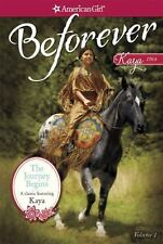 American Girl: The Journey Begins : A Kaya Classic Volume 1 by Janet Shaw (2014…