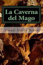 Migoc de Meyavic: La Caverna Del Mago by Stwart Marin Bravo (2014, Paperback)