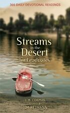 Streams in the Desert for Graduates: 366 Daily Devotional Readings by L. B. E. C