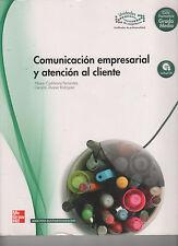 COMUNICACIÓN EMPRESARIAL Y ATENCIÓN AL CLIENTE. MCGRAWHILL. EDICIÓN 2010. USADO.