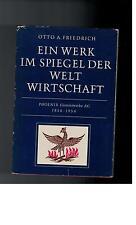 Otto A. Friedrich - Ein Werk im Spiegel der Weltwirtschaft - 1956