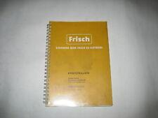 Ersatzteilliste Ersatzteilkatalog Frisch  Dozer 1510 H 1510H