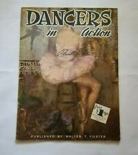 Vintage Dancers in Action Claretta White-Walter T Foster Art Book Publication