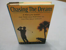 TEXAS. PGA GOLF TOUR. CHASING THE DREAM BY HARRY HURT III 1997 SIGNED FIRST ED