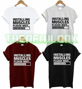 INSTALLING MUSCLES PLEASE WAIT T SHIRT WORKOUT ID FITNESS SQUAT WEIGHTS GYM NEW