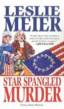 Star Spangled Murder (Lucy Stone Mysteries, No. 11), Meier, Leslie, Good Book