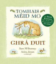 Tomhais Mid Mo Ghr Duit (Guess How Much I Love You in Irish) (Irish Edition)