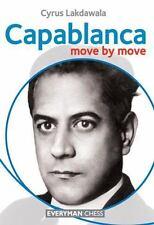 NEW Capablanca: Move by Move by Cyrus Lakdawala Paperback Book (English) Free Sh