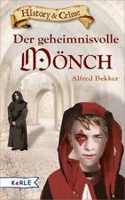 Der geheimnisvolle Mönch - Alfred Bekker