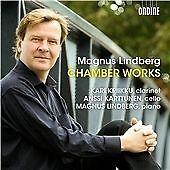 Lindberg: Chamber Works (Kari Kriikku; Anssi Karttunen; Magnus Lindberg) (Ondine