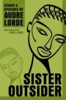 SISTER OUTSIDER: Essays and Speeches by Professor Audre Lorde(1580911862)