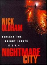 Nightmare City,Nick Oldham