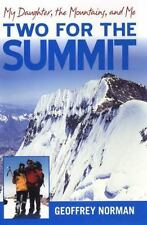 Two for the Summit: MY DAUGHTER, THE MOUNTAINS, AND ME-ExLibrary