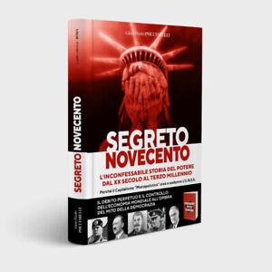 Segreto Novecento,GianPaolo Pucciarelli,l'inconfessabile storia del potere dal
