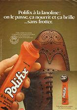 Publicité 1981  Polifix à la lanoline nourri et assoupli le cuir