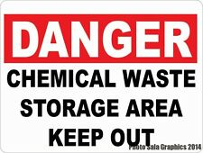 Danger Chemical Waste Storage Area Keep Out Sign. Workplace Chemicals Safety