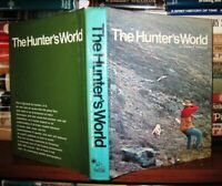 Waterman, Charles F.  THE HUNTER'S WORLD  1st Edition 1st Printing