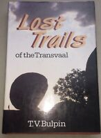 Lost Trails of the Transvaal By T.V. Bulpin Classic Vintage Book Of South Africa