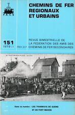 CHEMINS de FER RÉGIONAUX et URBAINS - N° 151 (1979 - 1) (CFRU - FACS) (Train)